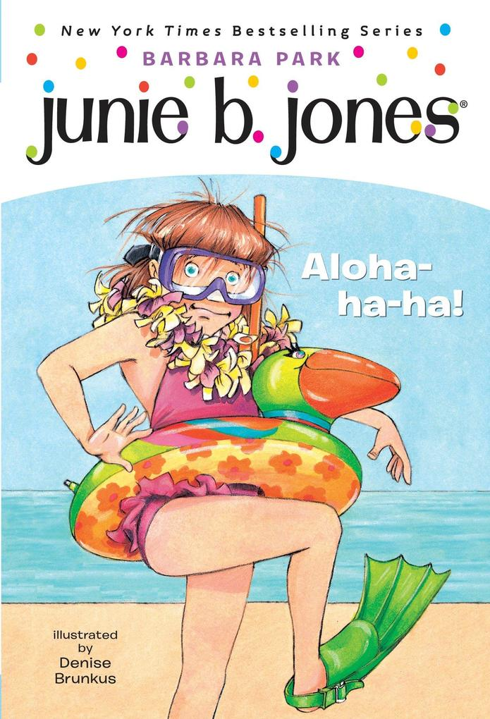 Junie B. Jones #26: Aloha-Ha-Ha! als Taschenbuch