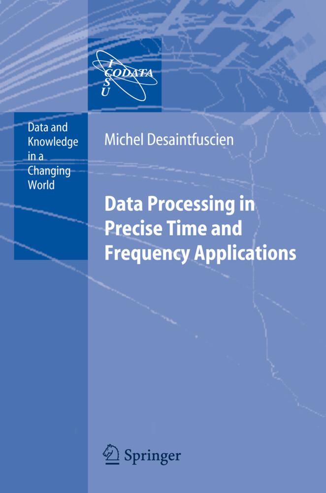 Data Processing in Precise Time and Frequency Applications als Buch (gebunden)