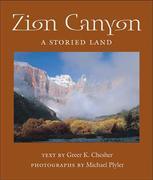 Zion Canyon: A Storied Land