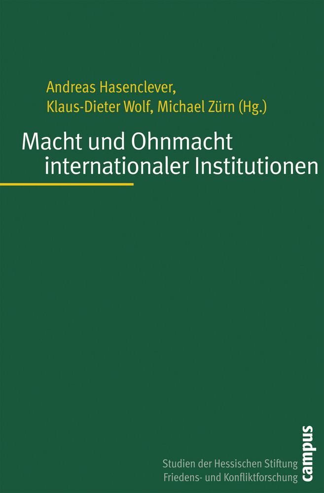 Macht und Ohnmacht internationaler Institutionen als Buch (kartoniert)