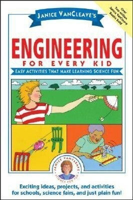 Janice Vancleave's Engineering for Every Kid: Easy Activities That Make Learning Science Fun als Taschenbuch