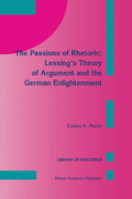 The Passions of Rhetoric: Lessing's Theory of Argument and the German Enlightenment