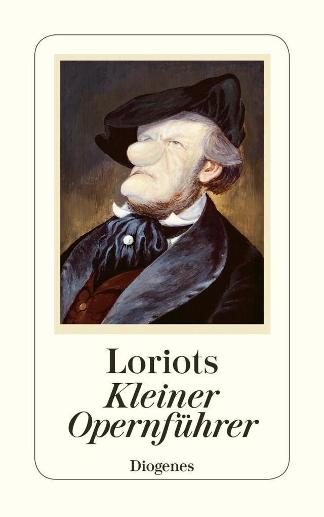Loriots kleiner Opernführer als Taschenbuch
