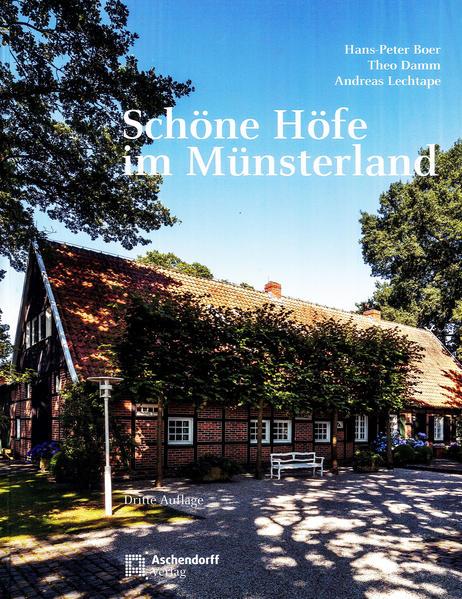 Schöne Höfe im Münsterland als Buch (gebunden)
