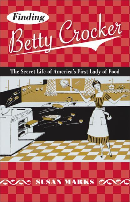 Finding Betty Crocker: The Secret Life of America's First Lady of Food als Taschenbuch