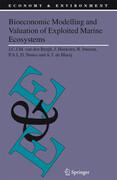 Bioeconomic Modelling and Valuation of Exploited Marine Ecosystems