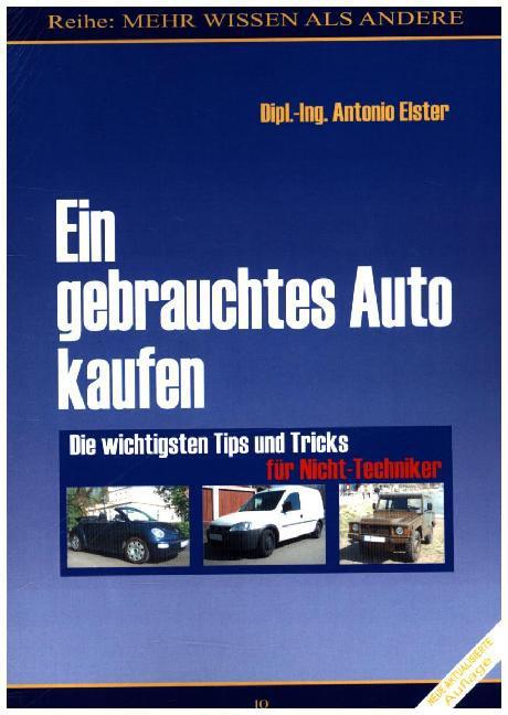 Ein gebrauchtes Auto kaufen als Buch (kartoniert)