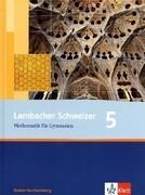 Lambacher Schweizer. 9. Schuljahr. Schülerbuch. Baden-Württemberg