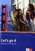Let's Go 4. Workbook. Mit Schüler-CD