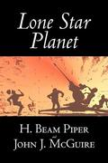 Lone Star Planet by H. Beam Piper, Science Fiction, Adventure