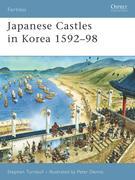 Japanese Castles in Korea 1592-98