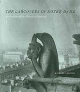 The Gargoyles of Notre-Dame - Medievalism and the Monsters of Modernity