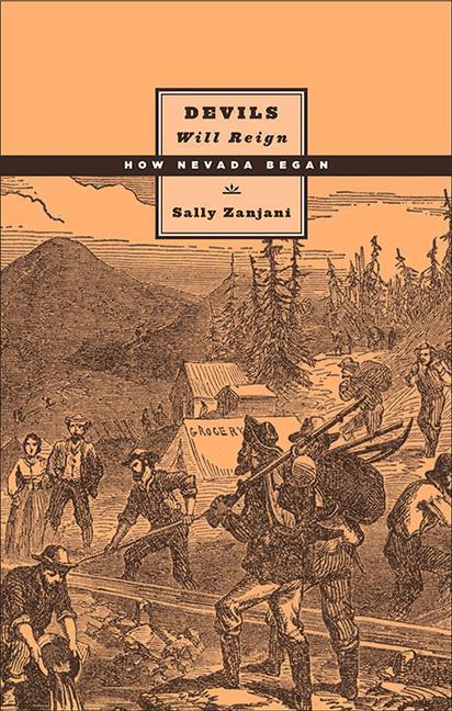 Devils Will Reign: How Nevada Began als Taschenbuch