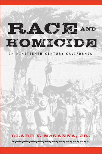 Race and Homicide in Nineteenth-Century California als Taschenbuch