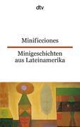 Minificciones / Minigeschichten aus Lateinamerika