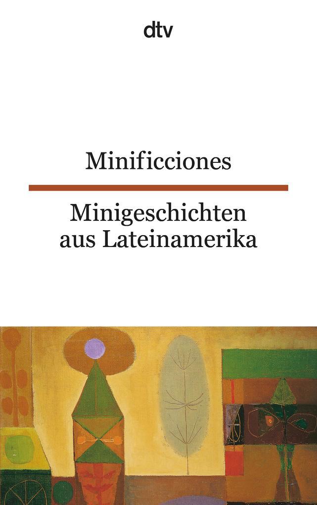 Minificciones / Minigeschichten aus Lateinamerika als Taschenbuch
