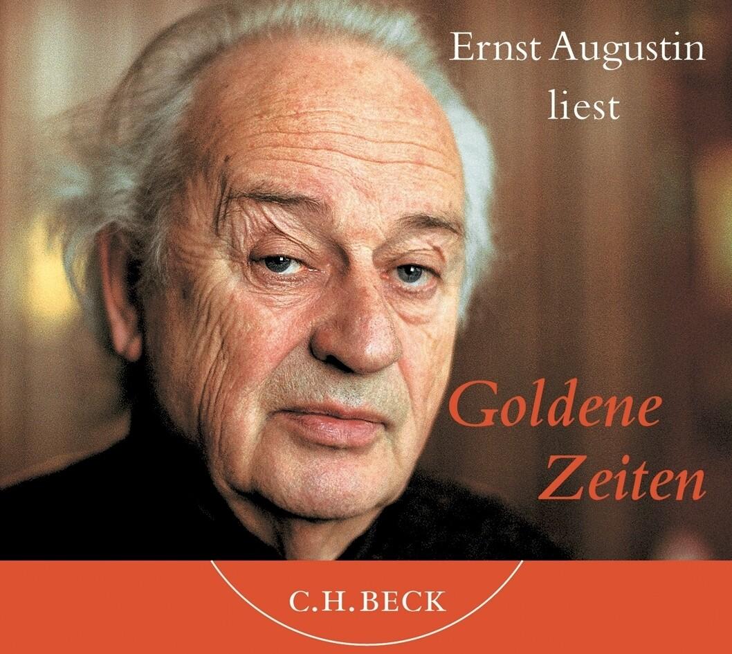Ernst Augustin liest Goldene Zeiten, 1 Audio-CD als Hörbuch CD