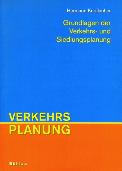 Grundlagen der Verkehrs- und Siedlungsplanung als Buch (kartoniert)