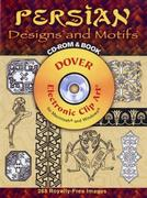 Persian Designs and Motifs [With CDROM]