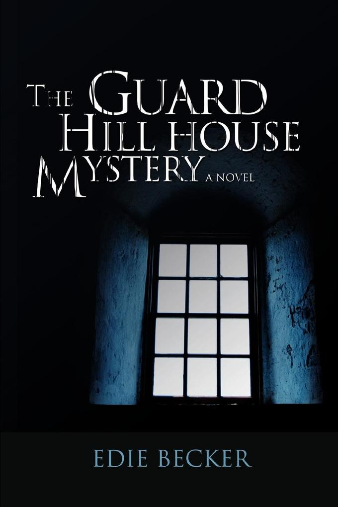 The Guard Hill House Mystery als Taschenbuch