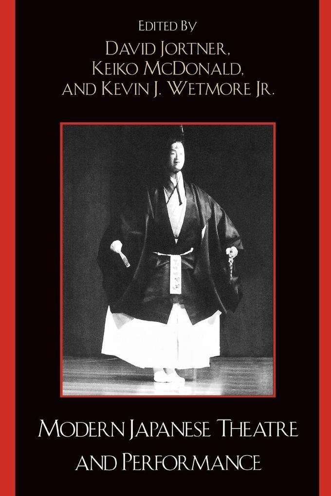 Modern Japanese Theatre and Performance als Taschenbuch