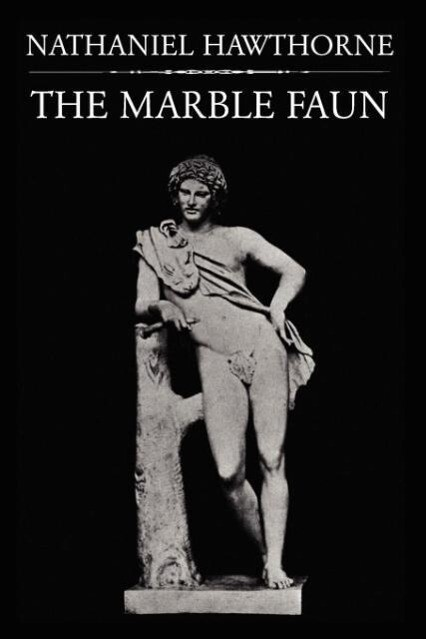 The Marble Faun als Taschenbuch