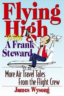 Flying High with A Frank Steward als Taschenbuch