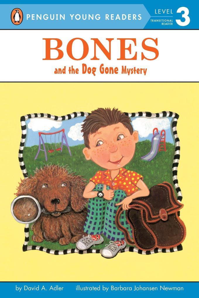 Bones and the Dog Gone Mystery als Taschenbuch