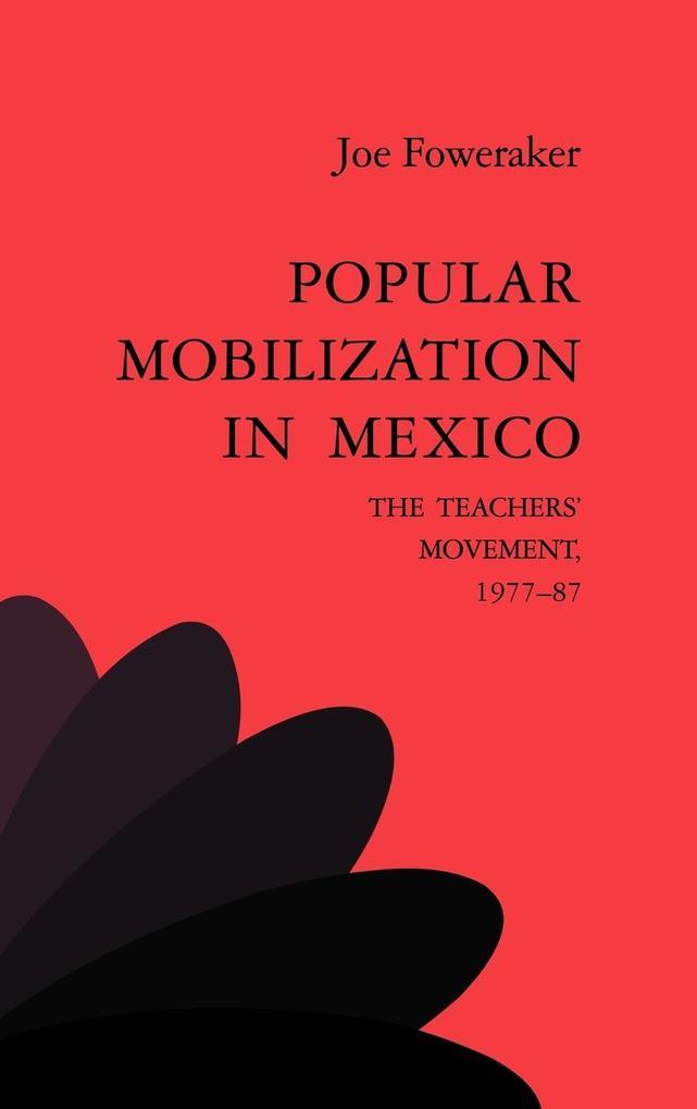 Popular Mobilization in Mexico als Buch (gebunden)