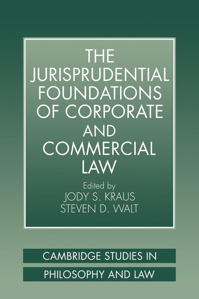 The Jurisprudential Foundations of Corporate and Commercial Law als Taschenbuch