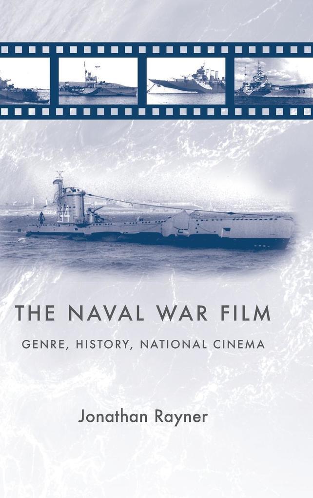 The Naval War Film als Buch (gebunden)