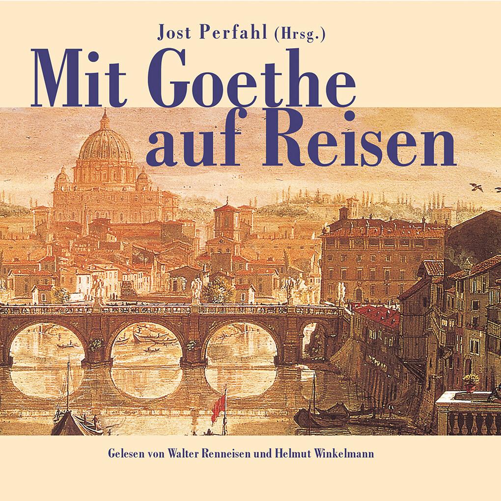 Mit Goethe auf Reisen als Hörbuch Download
