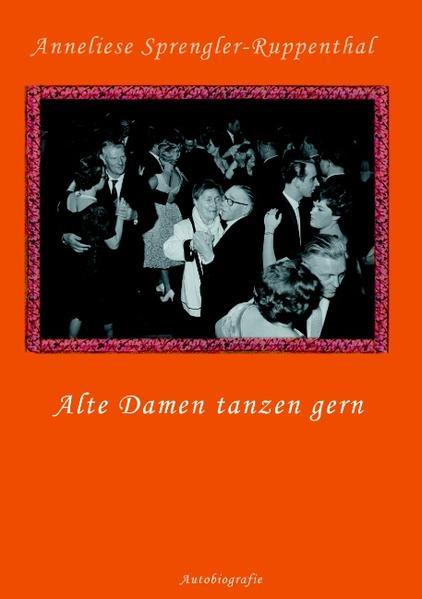 Alte Damen tanzen gern als Buch (kartoniert)