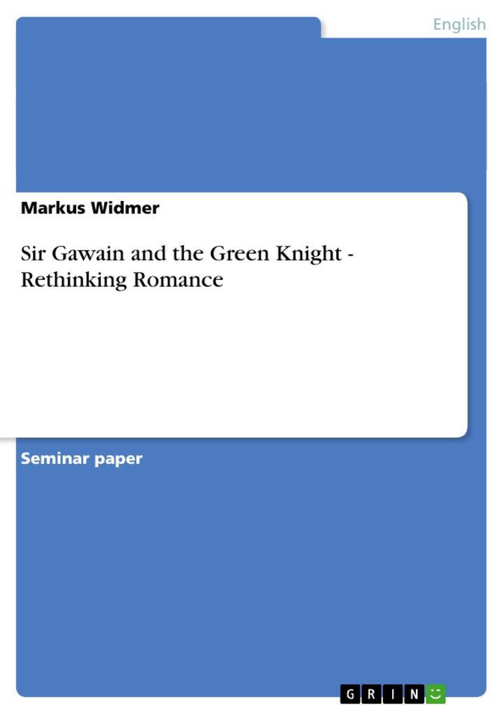 Sir Gawain and the Green Knight - Rethinking Romance als Buch (kartoniert)