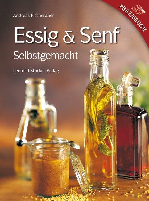 Essig & Senf als Buch (gebunden)