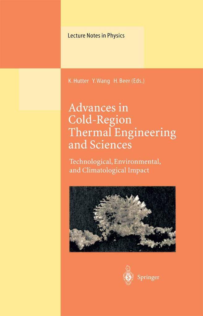 Advances in Cold-Region Thermal Engineering and Sciences als Buch (gebunden)