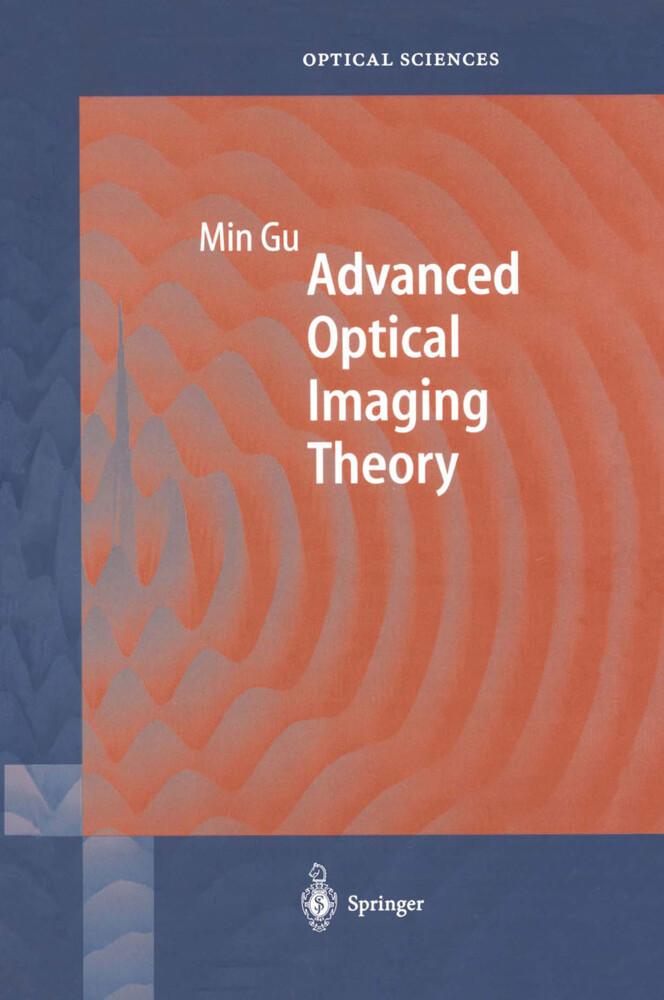 Advanced Optical Imaging Theory als Buch (gebunden)
