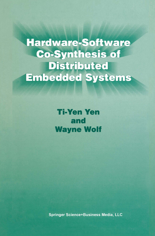 Hardware-Software Co-Synthesis of Distributed Embedded Systems als Buch (gebunden)