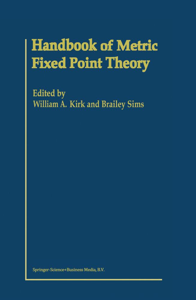 Handbook of Metric Fixed Point Theory als Buch (gebunden)