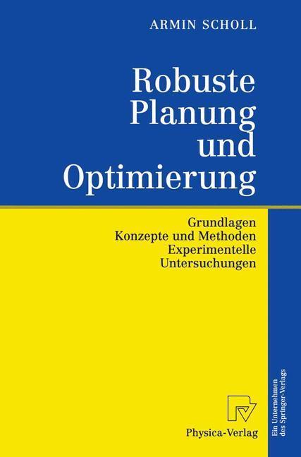 Robuste Planung und Optimierung als Buch (gebunden)
