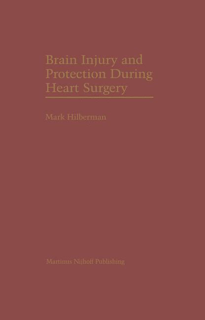Brain Injury and Protection During Heart Surgery als Buch (gebunden)