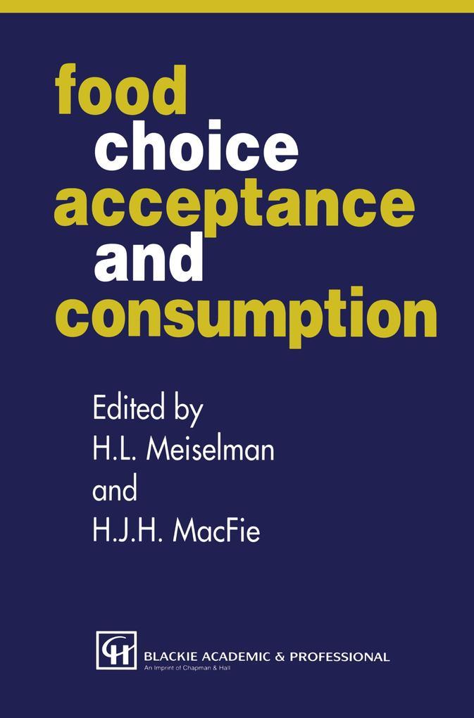 Food Choice, Acceptance and Consumption als Buch (gebunden)