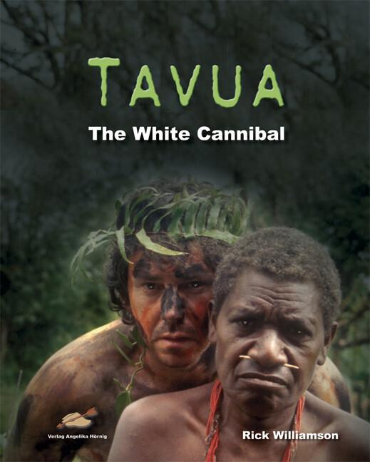 Tavua - The white cannibal als Buch (gebunden)