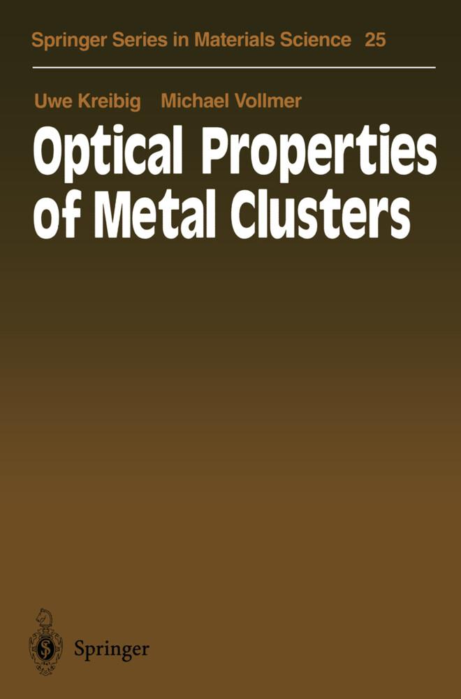 Optical Properties of Metal Clusters als Buch (gebunden)