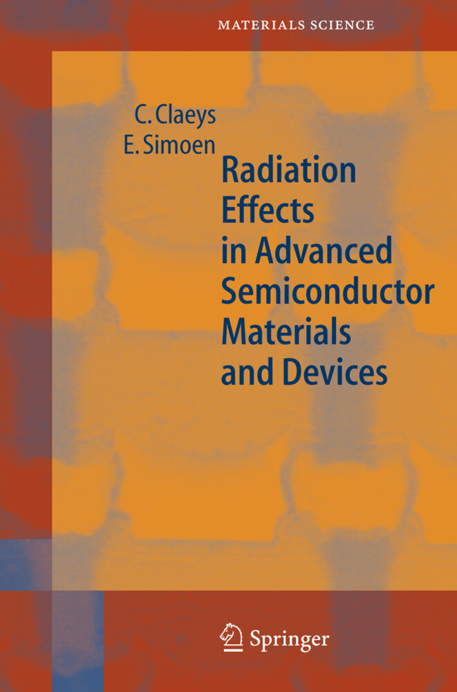 Radiation Effects in Advanced Semiconductor Materials and Devices als Buch (gebunden)