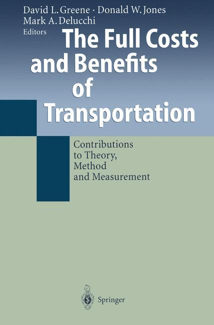 The Full Costs and Benefits of Transportation als Buch (gebunden)