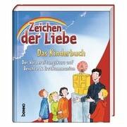 Zeichen der Liebe - Das Kinderbuch