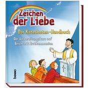 Zeichen der Liebe - Das Katecheten-Handbuch