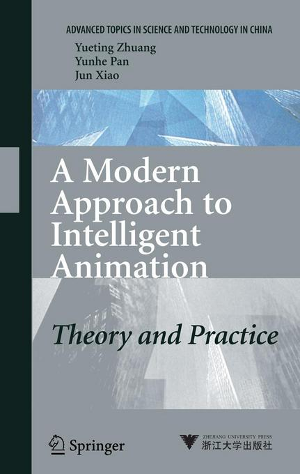 A Modern Approach to Intelligent Animation: Theory and Practice als Buch (gebunden)