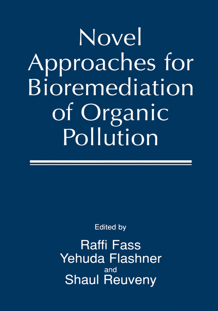 Novel Approaches for Bioremediation of Organic Pollution als Buch (gebunden)